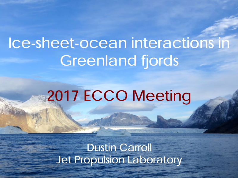 Presentation title page: Ice-sheet-ocean Interactions in Greenland Fjords