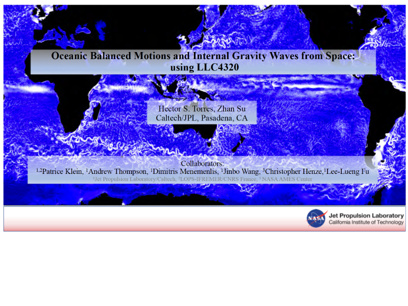 Presentation title page: Oceanic Balanced Motions and Internal Gravity Waves from Space: Using LLC4320