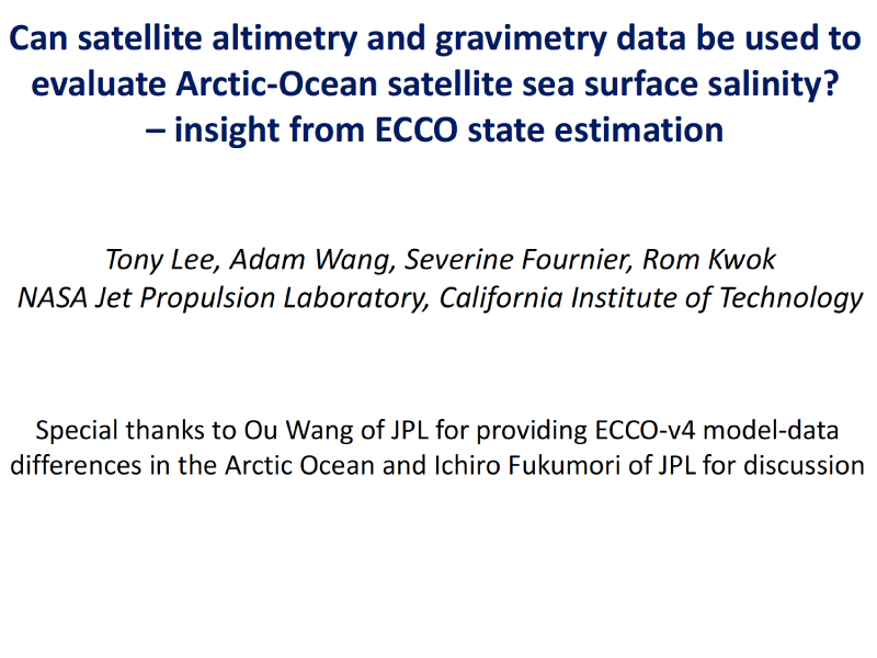 Presentation title page: Can Satellite Altimetry and Gravimetry Data be Used to Evaluate Arctic Ocean Satellite Sea Surface Salinity?