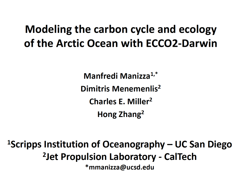 Presentation title page: Modeling the Carbon Cycle and Ecology of the Arctic Ocean with ECCO2-Darwin