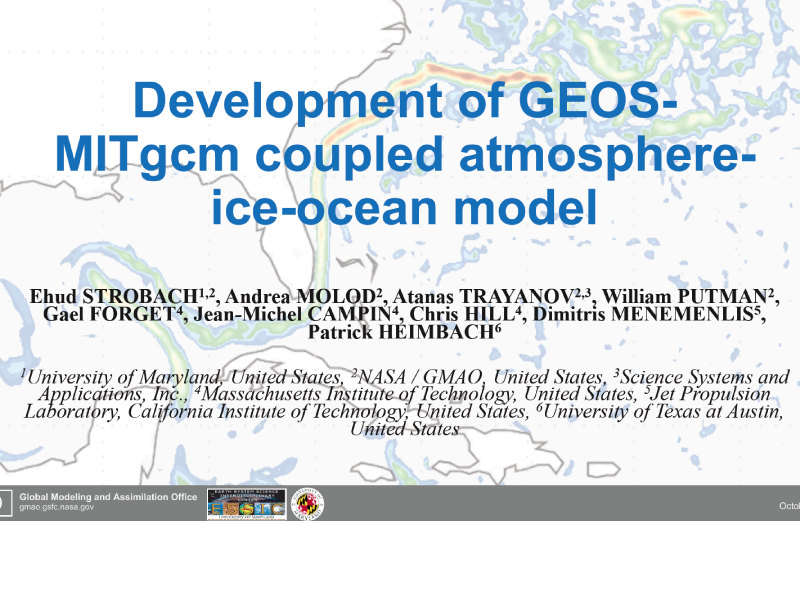 Presentation title page: Development of GEOS-MITgcm Coupled Atmosphere-ice-ocean Model