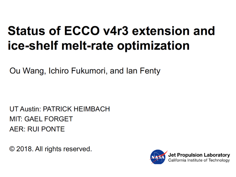 Presentation title page: Status of ECCO V4r3 Extension and Ice-shelf Melt-rate Optimization