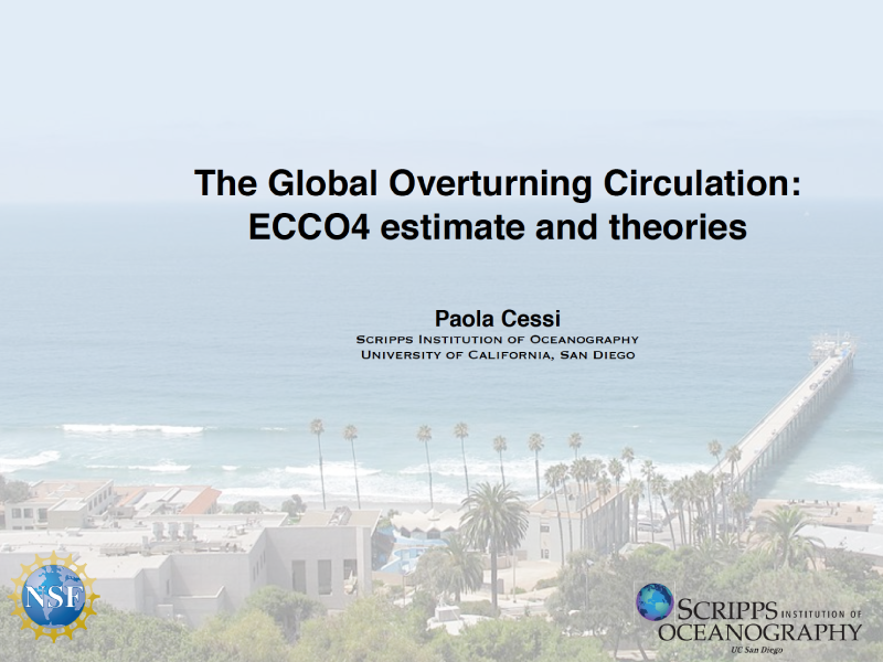 Presentation title page: The Global Overturning Circulation: ECCO4 Estimate and Theories