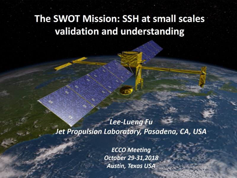 Presentation title page: The SWOT Mission: SSH at Small Scales Validation and Understanding