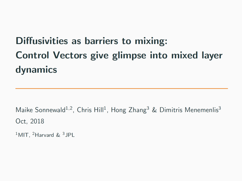 Presentation title page: Diffusivities as Barriers to Mixing: Control Vectors Give Glimpse into Mixed Layer Dynamics