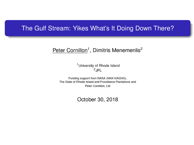 Presentation title page: The Gulf Stream: Yikes What's It Doing Down There?